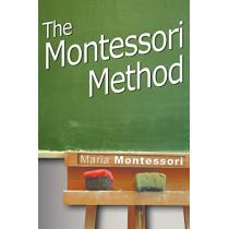 The Montessori Method by Maria Montessori, 9781607961703