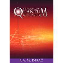 The Principles of Quantum Mechanics by P A M Dirac, 9781607965602