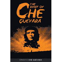 The Diary of Che Guevara by Ernesto Che Guevara, 9781607967163