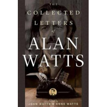 The Collected Letters of Alan Watts by Alan Watts, 9781608686087