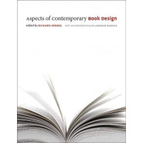 Aspects of Contemporary Book Design by Richard Hendel, 9781609381752