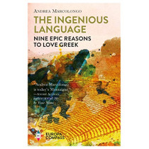 The Ingenious Language: Nine Epic Reasons to Love Greek by Andrea Marcolongo, 9781609455453