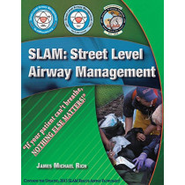 Slam: Street Level Airway Management by James Michael Rich, 9781609470852
