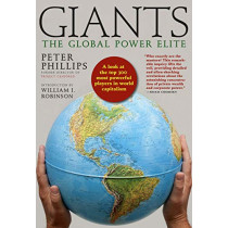 Giants: The Global Power Elite by Peter Phillips, 9781609808716