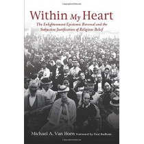 Within My Heart by Michael A Van Horn, 9781610979955