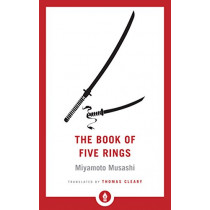 The Book of Five Rings by Miyamoto Musashi, 9781611806403