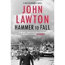 Hammer to Fall by John Lawton, 9781611854725