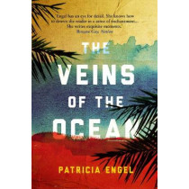 The Veins of the Ocean by Patricia Engel, 9781611855241