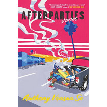 Afterparties by Anthony Veasna So, 9781611856514