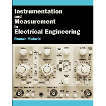 Instrumentation and Measurement in Electrical Engineering by Roman Malaric, 9781612335001
