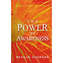The Power of Awareness by Neville Goddard, 9781612931258