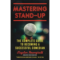 Mastering Stand Up by Stephen Rosenfield, 9781613736920