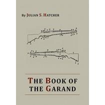 The Book of the Garand by Julian S Hatcher, 9781614273356