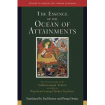 The Essence of the Ocean of Attainments: The Creation Stage of the Guhyasamaja Tantra according to Pachen Losang Chokyi Gyaltsen. Volume 21 by Penpa Dorjee, 9781614294825
