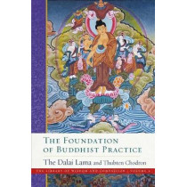 The Foundation of Buddhist Practice: The Library of Wisdom and Compassion Volume 2 by His Holiness the Dalai Lama, 9781614295204