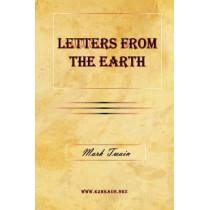 Letters from the Earth by Mark Twain, 9781615341108