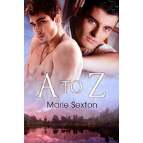 A to Z by Marie Sexton, 9781615814145