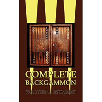Complete Backgammon by Walter L Richard, 9781616461348