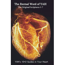 The Eternal Word of Yah 49-2-E2 by Almighty Yah, 9781616620035