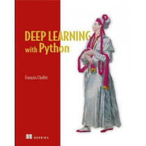 Deep Learning with Python by Francois Chollet, 9781617294433