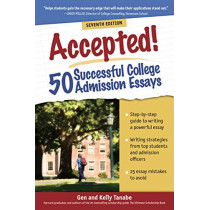 Accepted! 50 Successful College Admission Essays by Gen Tanabe, 9781617601576