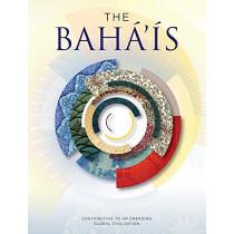 The Baha'is by Baha'i International Community, 9781618511263