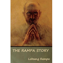 The Rampa Story by Lobsang Rampa, 9781618953957