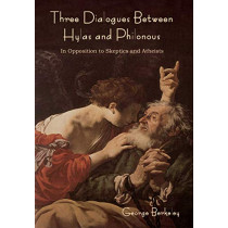 Three Dialogues between Hylas and Philonous by George Berkeley, 9781618955364
