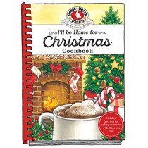 I'll Be Home for Christmas Cookbook by Gooseberry Patch, 9781620933787