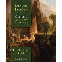The Rational Bible: Genesis by Dennis Prager, 9781621578987