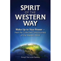 Spirit of the Western Way by Tina Louise Spalding, 9781622330515