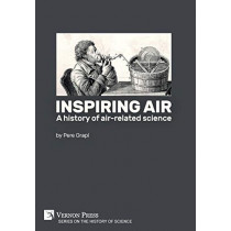 Inspiring air: A history of air-related science by Pere Grapi, 9781622736140