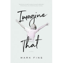 Imagine That by Mark Fins, 9781626344105
