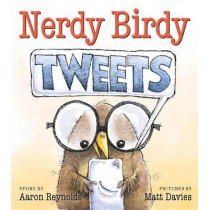 Nerdy Birdy Tweets by Aaron Reynolds, 9781626721289