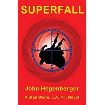 Superfall by John Hegenberger, 9781626945012
