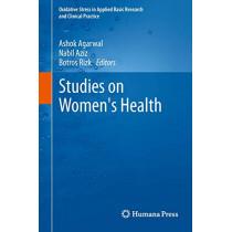 Studies on Women's Health by Ashok Agarwal, 9781627030403