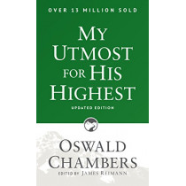 My Utmost for His Highest: Updated Language Paperback by Oswald Chambers, 9781627078757