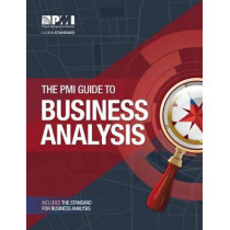 The PMI guide to business analysis by Project Management Institute, 9781628251982