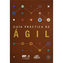 Guaa practica de agil (Spanish edition of Agile practice guide) by Project Management Institute, 9781628254143