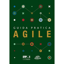 Guida pratica Agile (Italian edition of Agile practice guide) by Project Management Institute, 9781628254167
