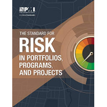 The Standard for Risk Management in Portfolios, Programs, and Projects by Project Management Institute, 9781628255652