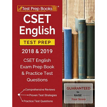 CSET English Test Prep 2018 & 2019: CSET English Exam Prep Book & Practice Test Questions by Test Prep Books English Prep Team, 9781628455588