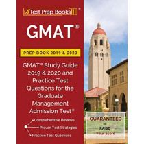 GMAT Prep Book 2019 & 2020: GMAT Study Guide 2019 & 2020 and Practice Test Questions for the Graduate Management Admission Test by Test Prep Books, 9781628456073
