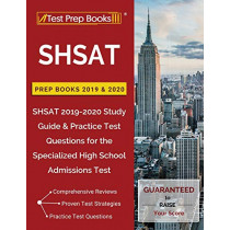 SHSAT Prep Books 2019 & 2020: SHSAT 2019-2020 Study Guide & Practice Test Questions for the Specialized High School Admissions Test by Test Prep Books, 9781628456134