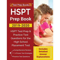 HSPT Prep Book 2019-2020: HSPT Test Prep & Practice Test Questions for the High School Placement Test [Includes Detailed Answer Explanations] by Test Prep Books, 9781628458596