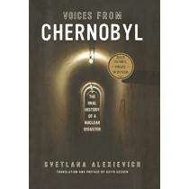 Voices from Chernobyl by Svetlana Alexievich, 9781628973303