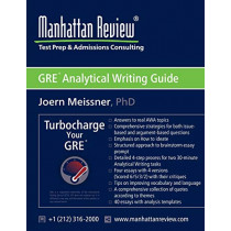 Manhattan Review GRE Analytical Writing Guide: Answers to Real AWA Topics by Joern Meissner, 9781629260082