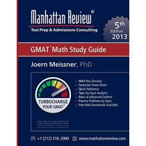 Manhattan Review GMAT Math Study Guide [5th Edition] by Joern Meissner, 9781629260136