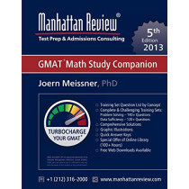 Manhattan Review GMAT Math Study Companion [5th Edition] by Joern Meissner, 9781629260143