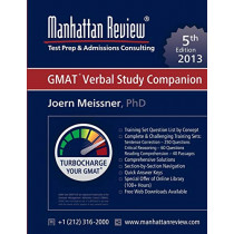 Manhattan Review GMAT Verbal Study Companion [5th Edition] by Joern Meissner, 9781629260167